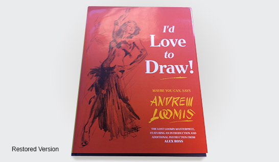 I'd Love To Draw by Andrew Loomis